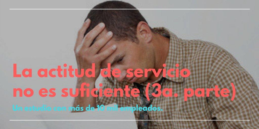 Post del Blog:¿Por qué la #actitud no es suficiente 3?    Falta de capacitación #servicio #pymes