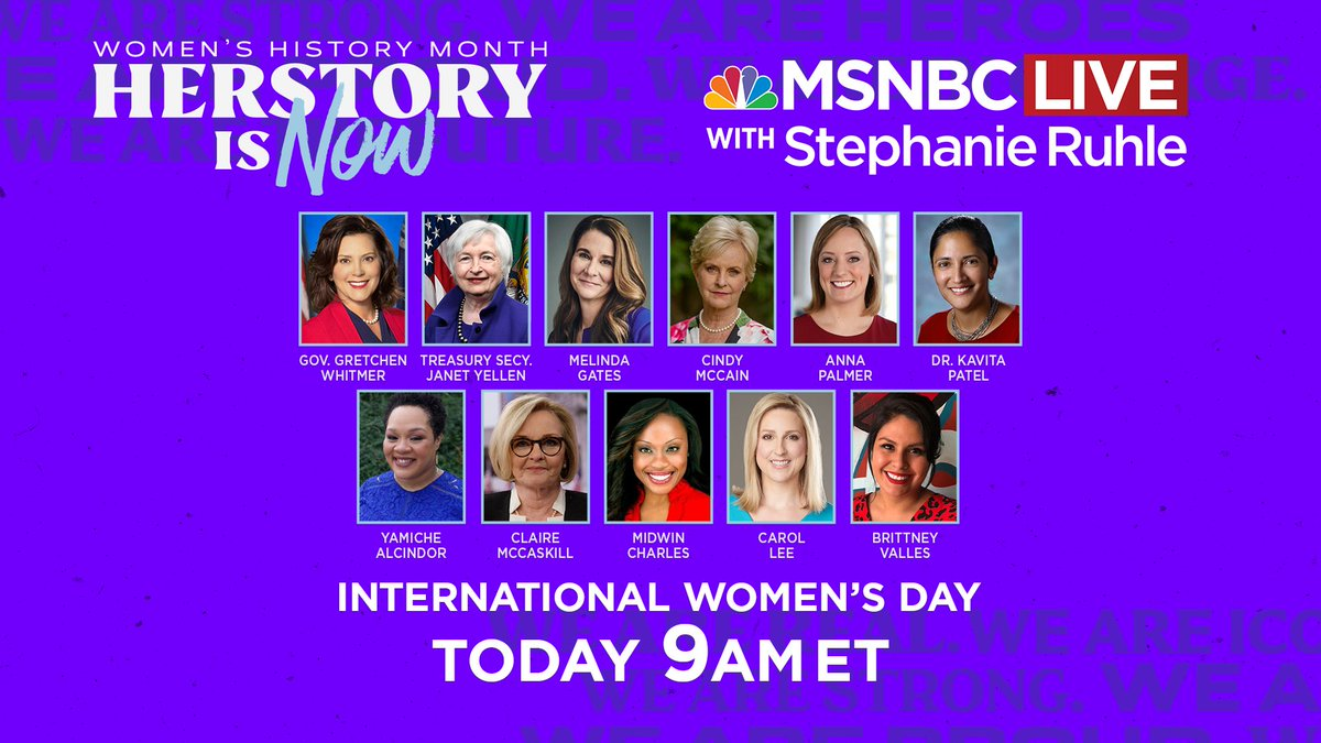 TODAY: @SRuhle is hosting a special #InternationalWomensDay broadcast featuring @GovWhitmer, @JanetYellen, @melindagates, @cindymccain, @apalmerdc, @kavitapmd, @Yamiche, @clairecmc, @MidwinCharles, @carolelee, @guerrillatacos...and more!  Join us at 9 AM ET!