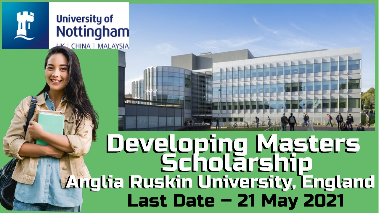 Developing Masters Scholarship at University of Nottingham, England