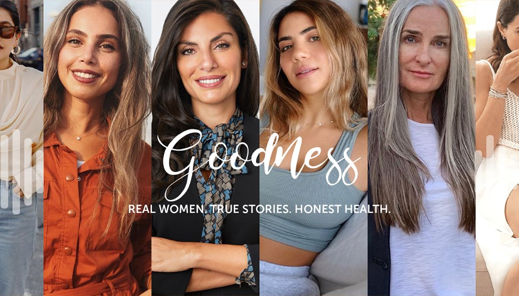In The Goodness Podcast, host @NoorTehini celebrates the inspirational stories of women living in the Middle East. Listen in on honest conversations about topics affecting women's health.