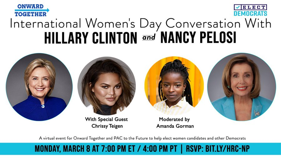 On this #InternationalWomensDay, join @HillaryClinton, @chrissyteigen, @TheAmandaGorman and me in celebrating the great achievements and contributions of women and rededicating ourselves to women's empowerment by helping to elect more women Democrats! –NP