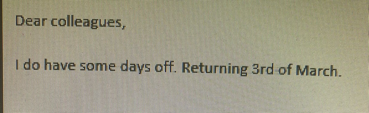 Not sure if this is lost in translation (from an overseas colleague) or just funny. #outofoffice #lostintranslation #mustbenice