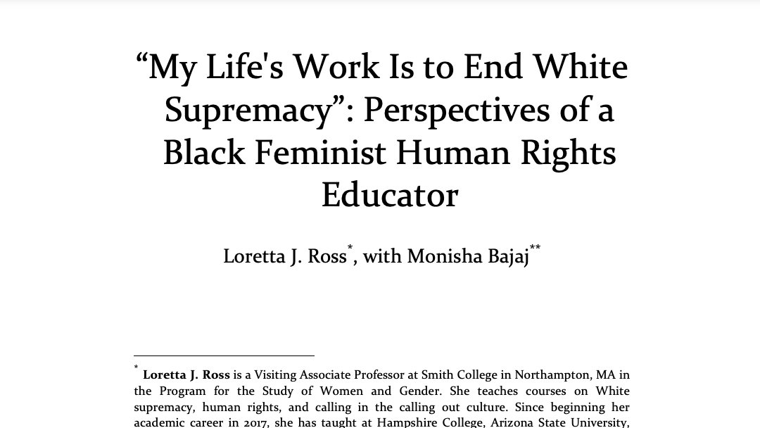 From a conversation between @LorettaJRoss and @MonishaBajaj this essay covers Ross' work in #HumanRights, her radical reshaping of #ReproductiveJustice, and her vision for the future of #HumanRightsEducation   Read it here: