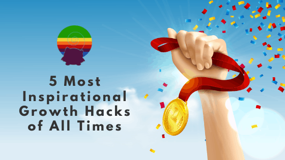 5 Most Inspirational Growth Hacks of All Times  #bloggingexperience #digitalmarketingexpert #onlinemarketingexperts