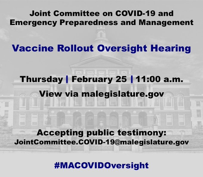 Joint Senate and House #MACOVIDOversight Committee - Feb 25 - 11 AM