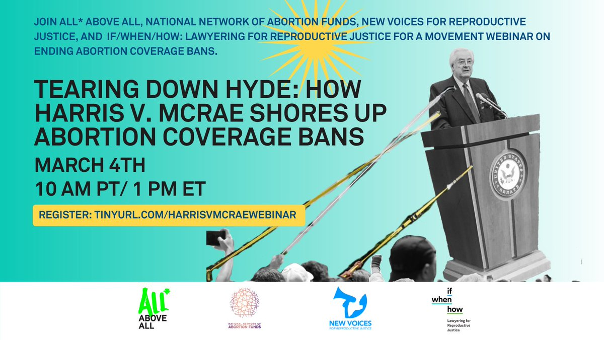 After you send your postcard, join @AllAboveAll, @AbortionFunds, @NewVoices4RJ, and If/When/How on March 4th to #BeBoldEndHyde and #UndoHarrisvMcRae, the SCOTUS case that upholds racist, classist, and sexist bans on abortion coverage: