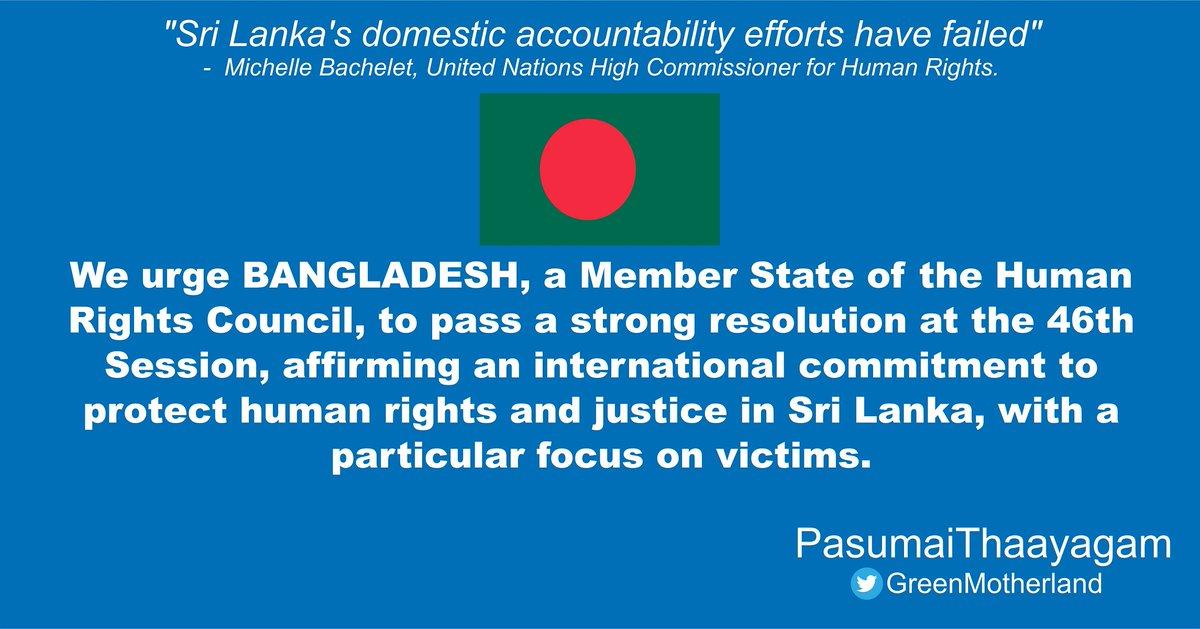 @UNinBangladesh @bdhcdelhi1 We urge #BANGLADESH, a Member State of the #HRC, to pass a strong resolution at #HRC46, affirming an international commitment to protect human rights and justice in #SriLanka   #JusticeForTamils #PasumaiThaayagam  #LKA