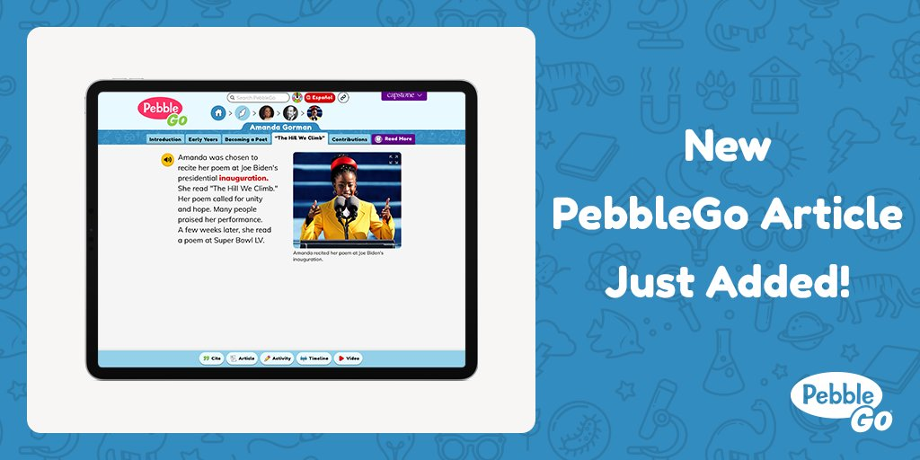 Did you know that @TheAmandaGorman was the first National Youth Poet Laureate? Or did you know that she is a Harvard graduate? Learn more about the youngest poet to read at a U.S. presidential inauguration in the newest #PebbleGo article! #edtech #onlineresources #digitallearning