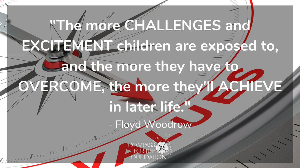"""""""The more challenges and excitement children are exposed to, and the more they have to overcome, the more they'll achieve in later life."""" @floydwoodrow   The #CompassForLife programme develops the skills needed to overcome challenges   #WednesdayWisdom"""