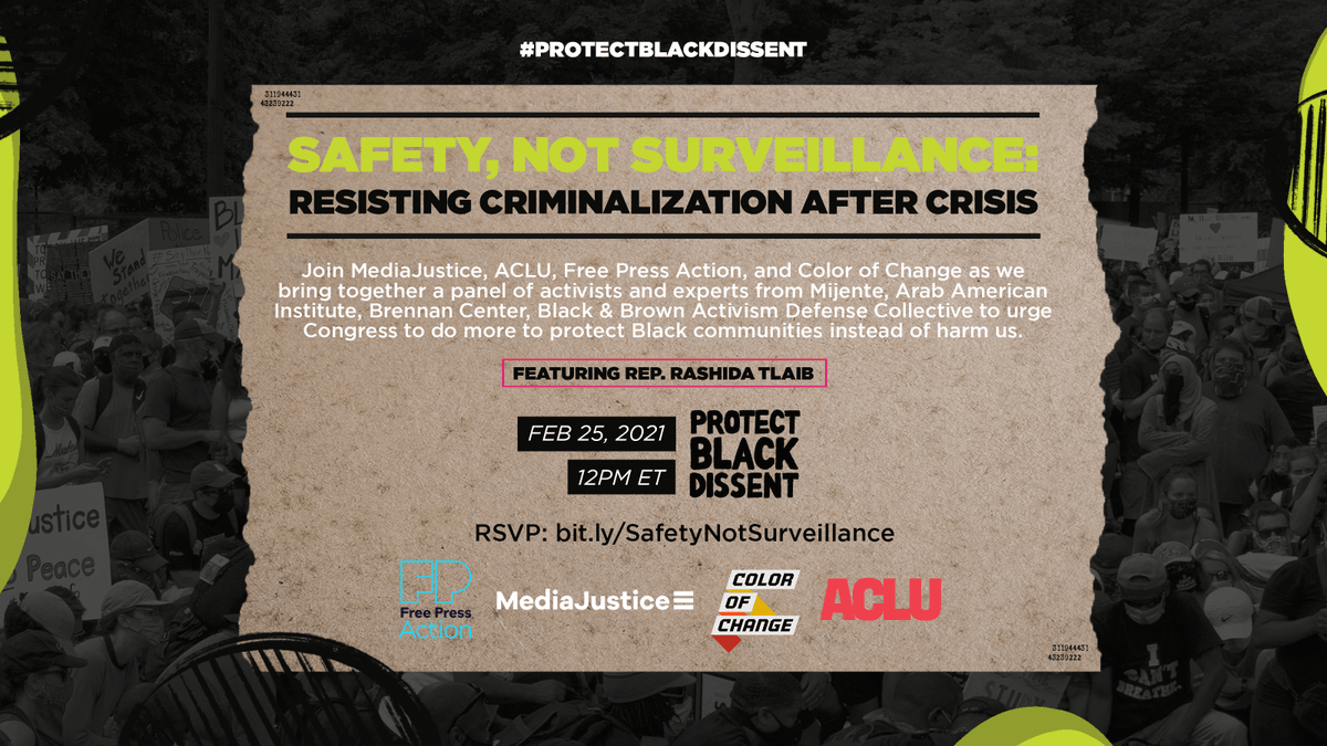 TOMORROW! We're briefing Congress on the urgent need to #ProtectBlackDissent. Featuring Rep. @RashidaTlaib, our panel of BIPOC activists will share why our communities deserve safety, not surveillance. Learn more & register to join us here: