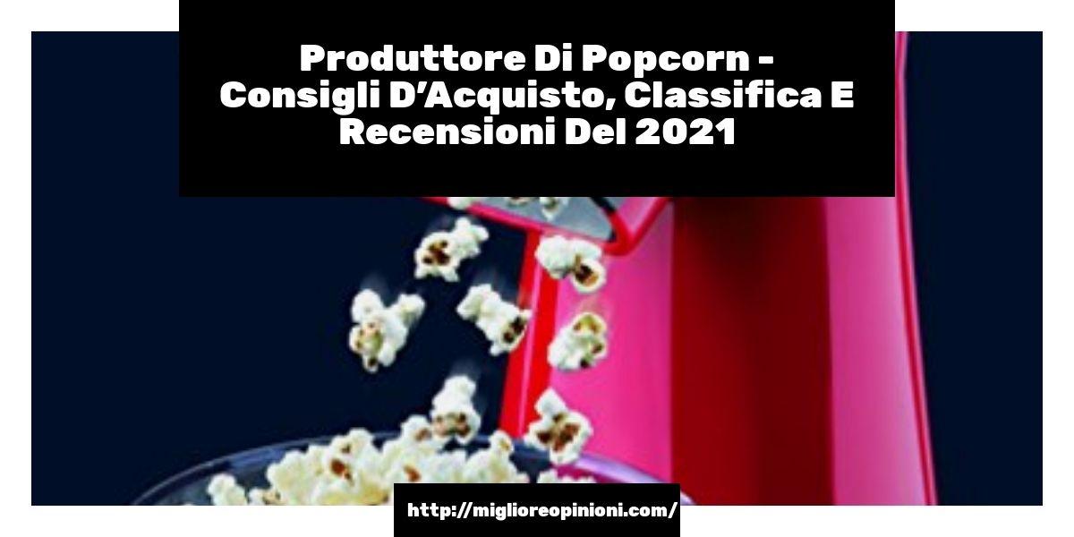 Controlla sotto per il prezzo >>   Produttore Di Popcorn - Consigli D'Acquisto, Classifica E Recensioni Del 2021  #Pl #OneConcept #Cinema