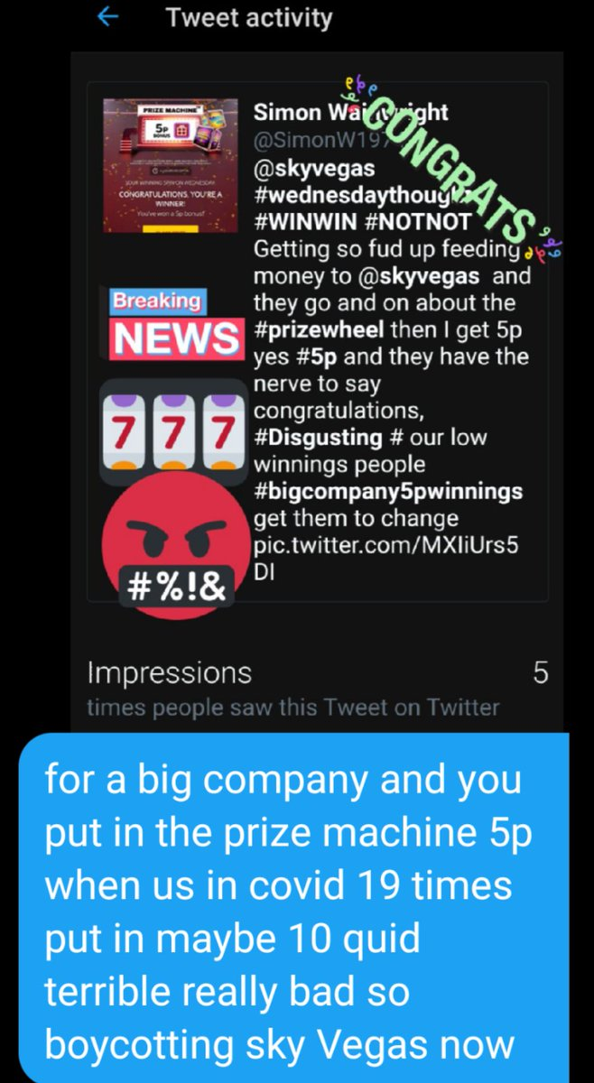 @skyvegas #tweetyourwin #yourlowinnings #COVID #wednesdaythought #let get sky Vegas to change even there #prizemachine say ls 7days to use,, Am fuming for a multimillion pound business and they treat there customers to 5p