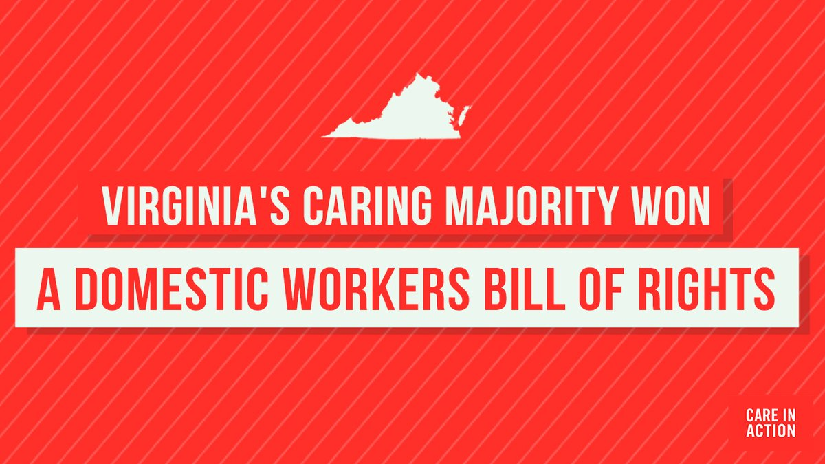 Virginia is the 10th state to pass a #DomesticWorkersBillofRights!   What does this mean for Virginia's 60,000 domestic workers?   ✅Protections from discrimination and harassment  ✅Fair pay ✅Safer working conditions  Women of color did this, together.