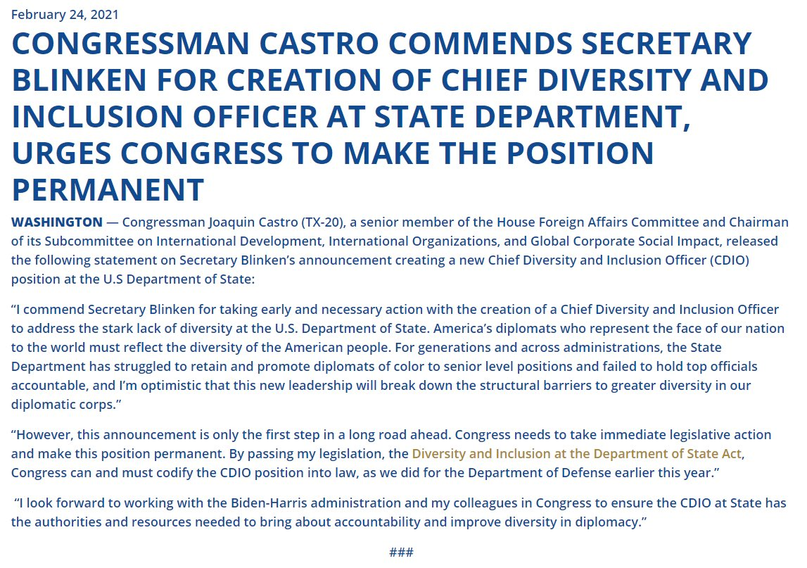 I commend @SecBlinken for creating a Chief Diversity & Inclusion Officer to address the lack of @StateDept diversity. This is a strong start.  America's diplomats should reflect the diversity of the American people.  Congress needs to pass my bill to make this position permanent.