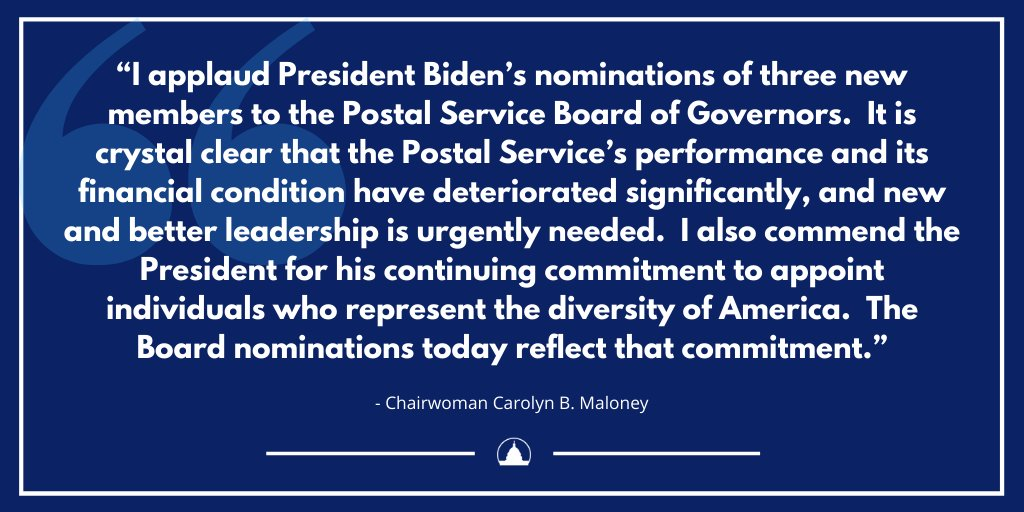 #BREAKING: @OversightDems Chairwoman @RepMaloney issued the following statement in response to @POTUS' announcement of additional members to the @USPS Board of Governors: