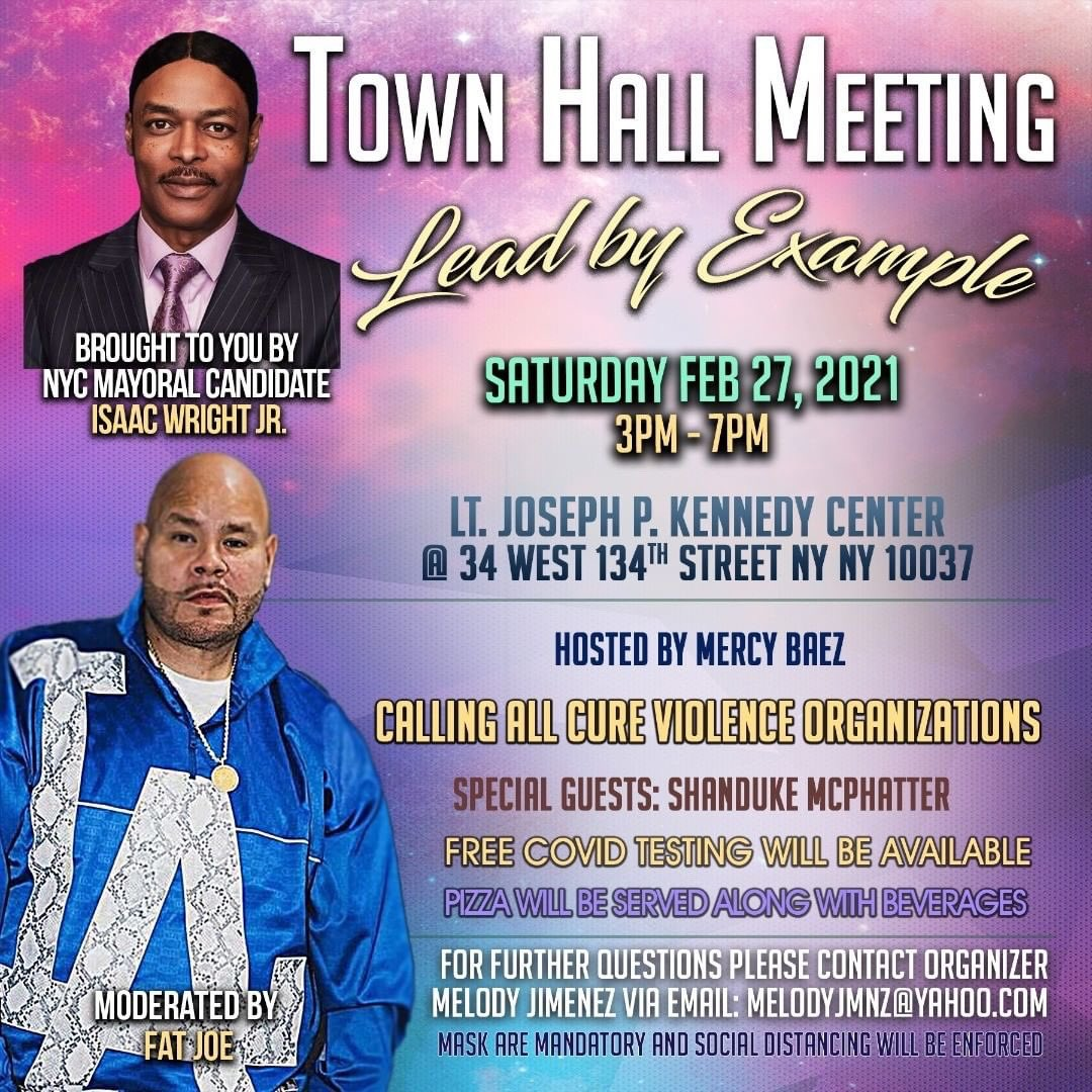 """Lead By Example ""1st Townhall meet bought to you by Mayoral Candidate @isaacwrightjr   Moderated by @fatjoe  pull up And be part of what's Wright For Your community. Special guest @mcphatterforbrooklyn @shandukemcphatter"