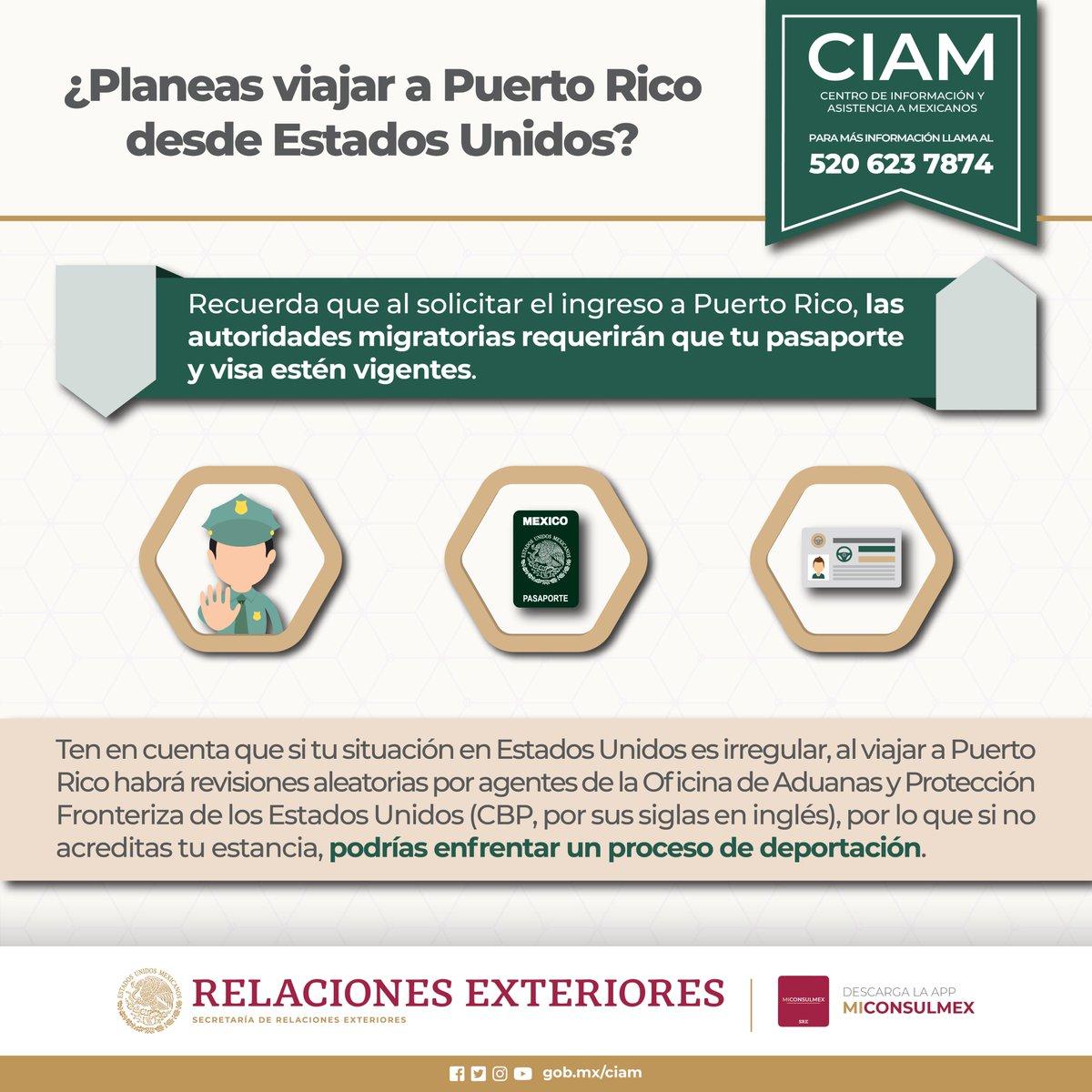 ¿Eres mexicano y tienes planes de viaje a #PuertoRico desde #EstadosUnidos en los próximos días? Es importante que conozcas la siguiente información: #CIAM #ProtecciónConsular