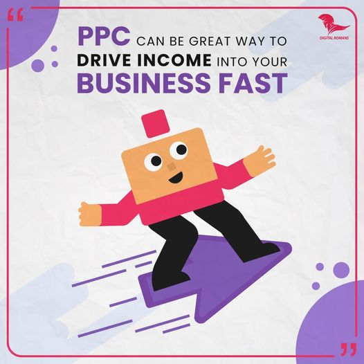 PPC can be a great way to drive income into your business fast. It is good for your business and helps you grow your business quickly. Digital Romans help you to grow your business and generate leads.   #payperclickppc #digitalmarketingexpert