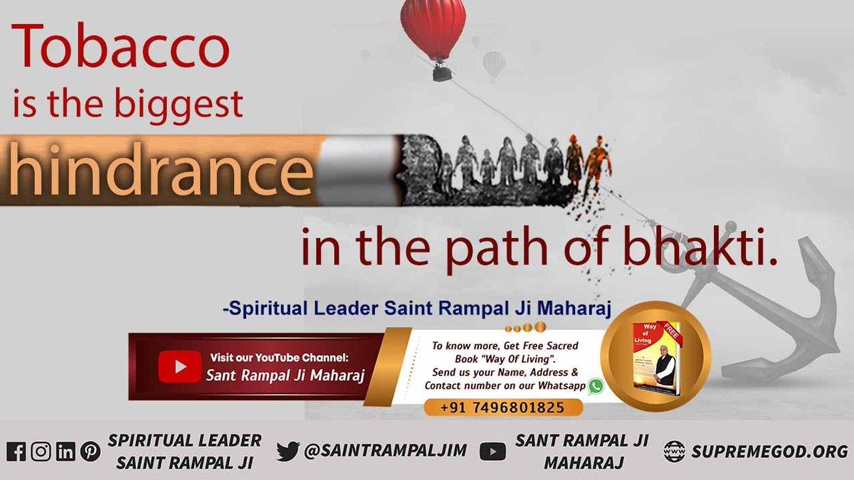 Tobacco is the biggest hindrance in the path of bhakti. - Spiritual Leader Sant Rampal Ji Maharaj #thursdaymorning #GodMorningThursday