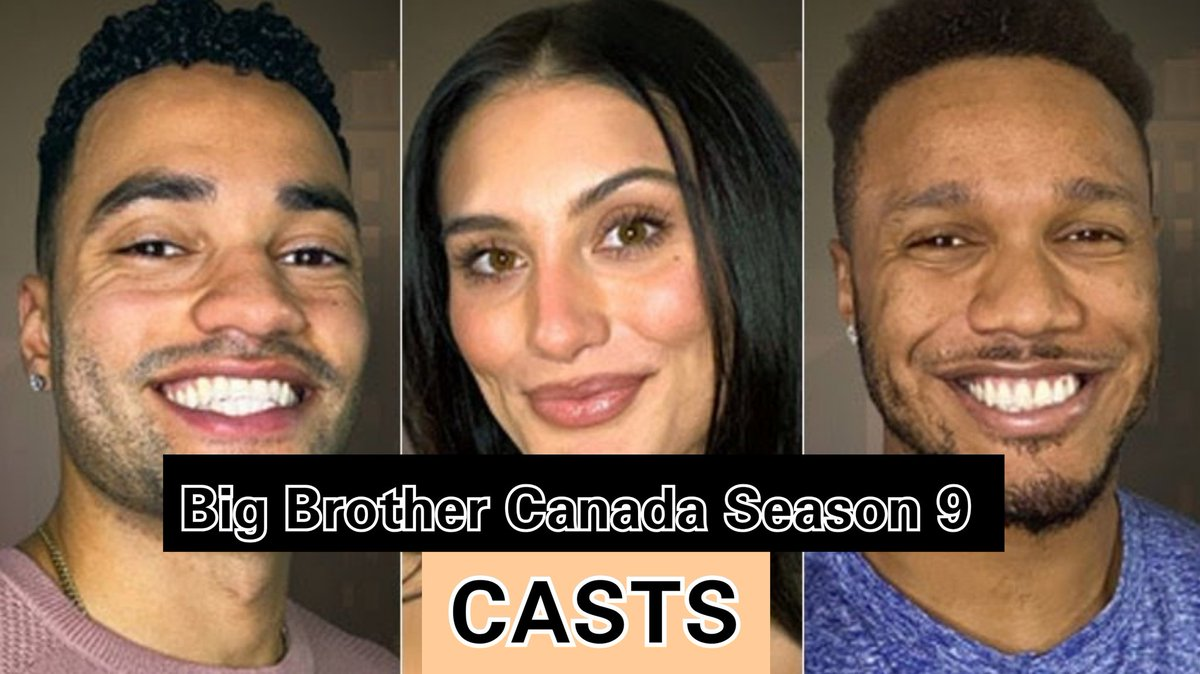 MEET THE CASTS Of BIG BROTHER CANADA   Click link below 👇 for more information   #BBCAN9 #bbcan