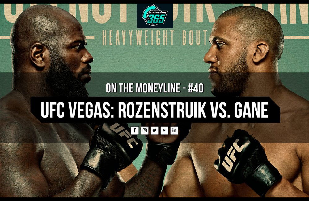 On The Moneyline #40 💸  We're back this week with a full card breakdown for #UFCVegas20! In this podcast, our MMA analyst, Newsome, tells you everything you need to know about Saturday night's fights. Listen today -  📹💥  #Rozenstruik #Gane #UFC #MMA