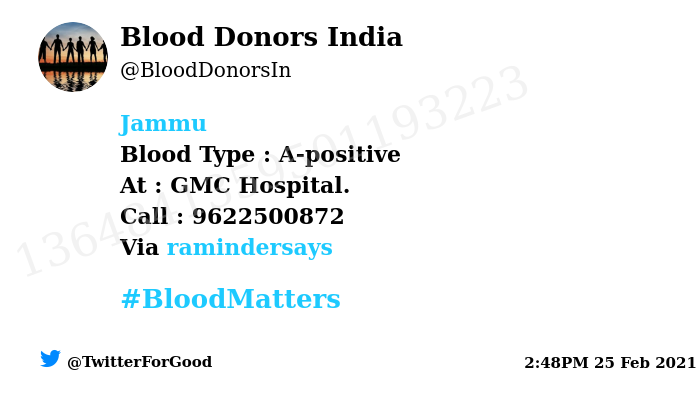 #Jammu Need #Blood Type :  A-positive At : GMC Hospital.  Blood Component : Blood Number of Units : 3 Primary Number : 9622500872 Via: @ramindersays #BloodMatters Powered by Twitter