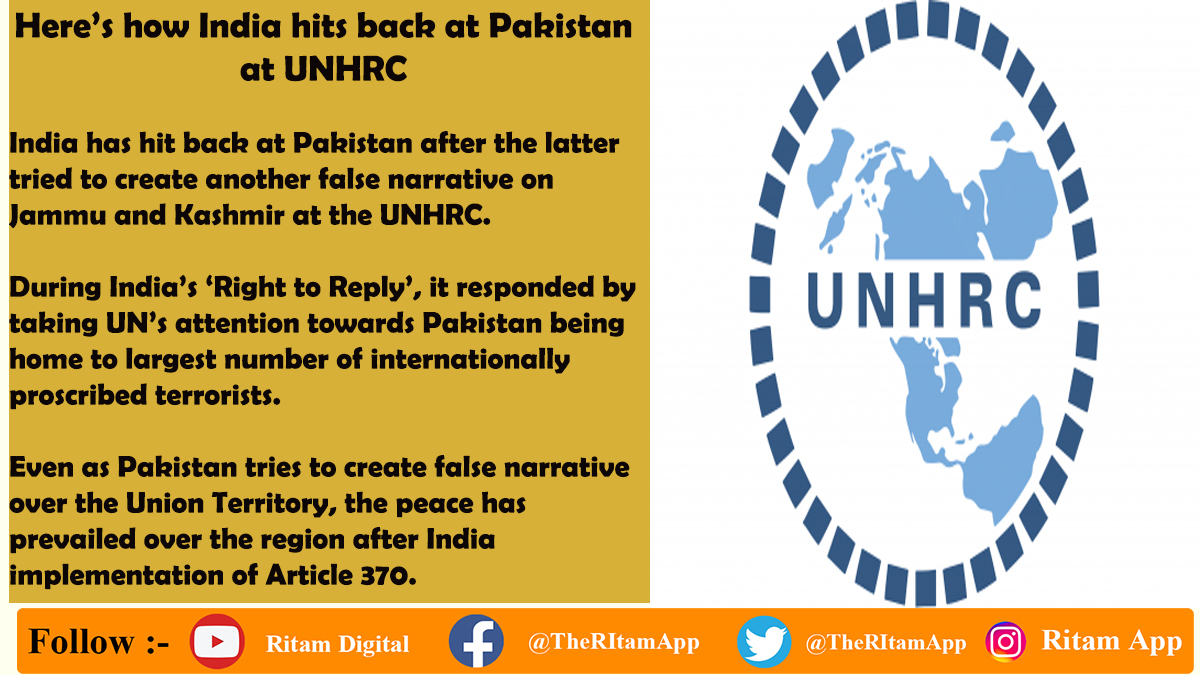 India hits back at Pakistan after the latter tried to create another false narrative on Jammu and Kashmir at the UNHRC. During India's 'Right to Reply', it responded by taking UN's attention towards Pakistan being home to largest number of internationally proscribed terrorists.
