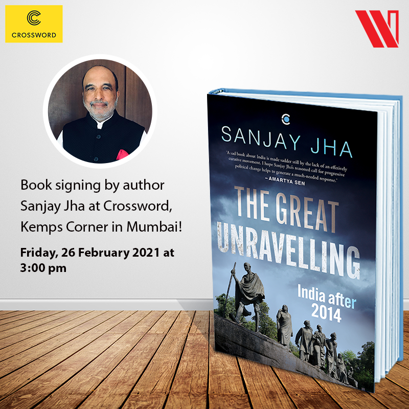 Join the author of #TheGreatUnravelling, @JhaSanjay for a special book signing session at Crossword Bookstores in Kemps Corner, Mumbai on 26th February at 3 pm.  #CrosswordBookstores #BookSigning https://t.co/J6wim9GP9h
