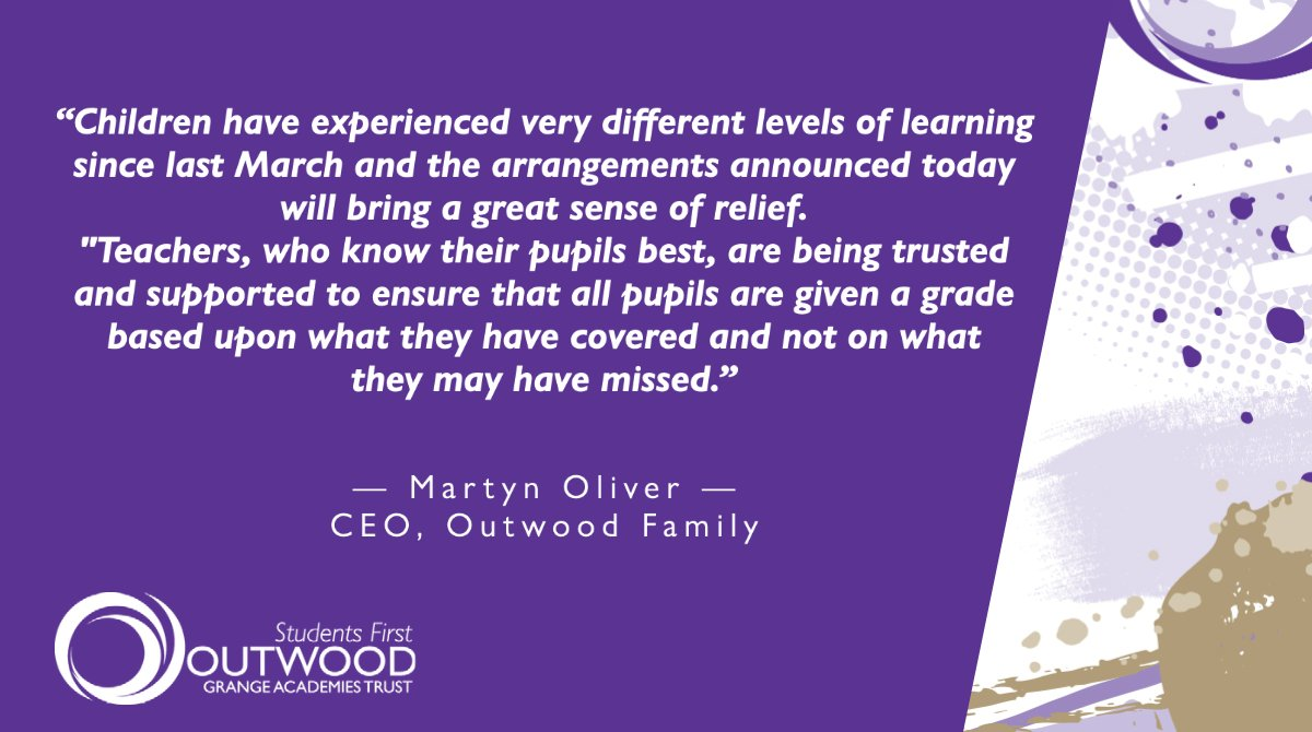 💬💬💬  Please see words from #OutwoodFamily CEO, @martyneoliver regarding today's @educationgovuk announcement.  💜💜💜  #GCSEs2021 #alevels2021 #exams2021
