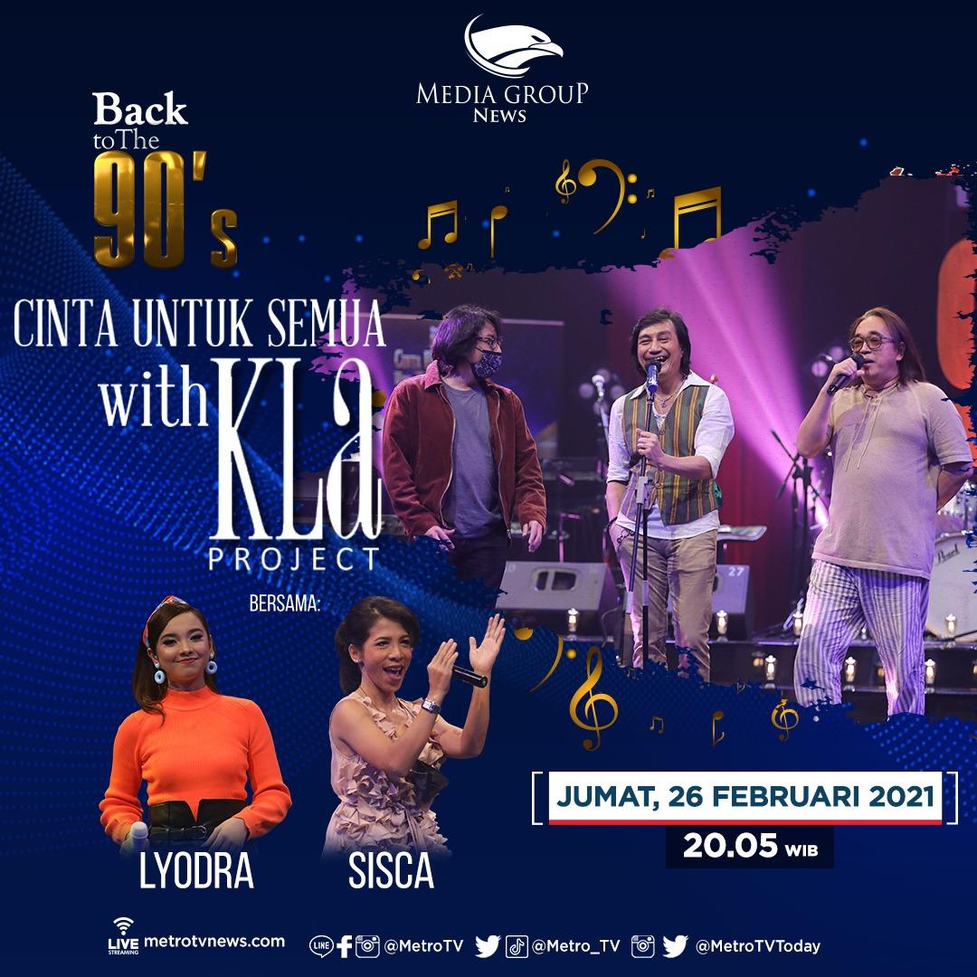 """Mari nostalgia bersama KLa Project di Konser #MetroTVBackToThe90s """"Cinta Untuk Semua with KLa Project"""", hari Jumat (26/2) pukul 20.05 WIB. Dimeriahkan oleh Lyodra dan Sisca. #MetroTVKLaProject"""
