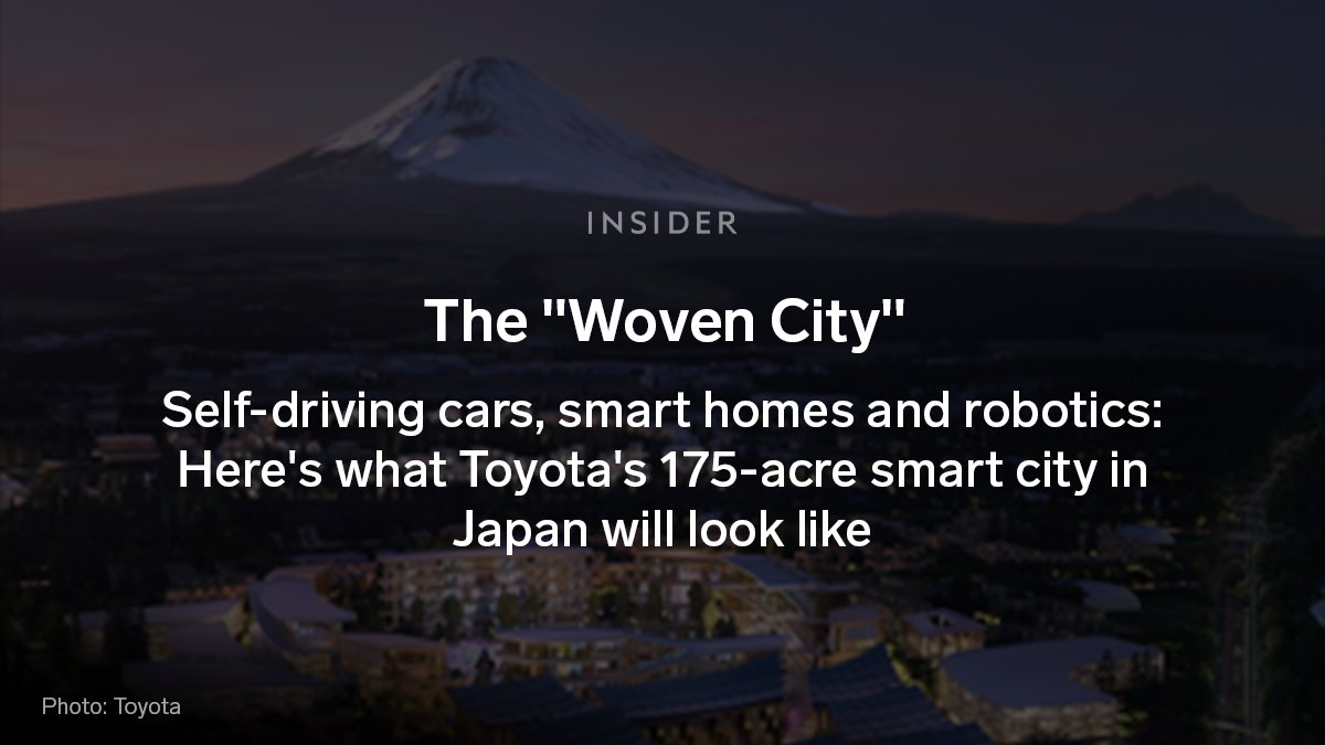 """.@Toyota just started construction on a 175-acre smart city at the base of Mount Fuji in Japan.  The """"Woven City"""" will be home to 2,000 Toyota employees and their families, retired couples, retailers, and scientists. See what it will look like here 👇"""