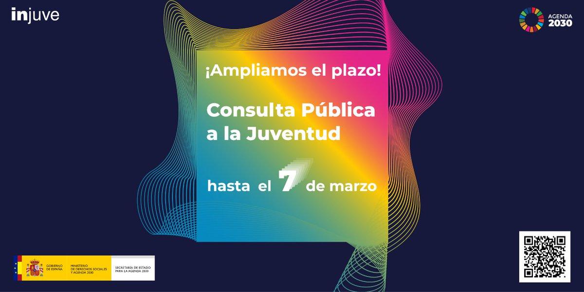 🤩 Ampliació de termini!  La Consulta Pública a la Joventut s'amplia fins al diumenge set de març.  Participa i fes que les teues aportacions es tinguen en compte en l'elaboració de l'Estratègia Espanyola de Desenvolupament Sostenible #Agenda2030  Aprofita l'oportunitat!