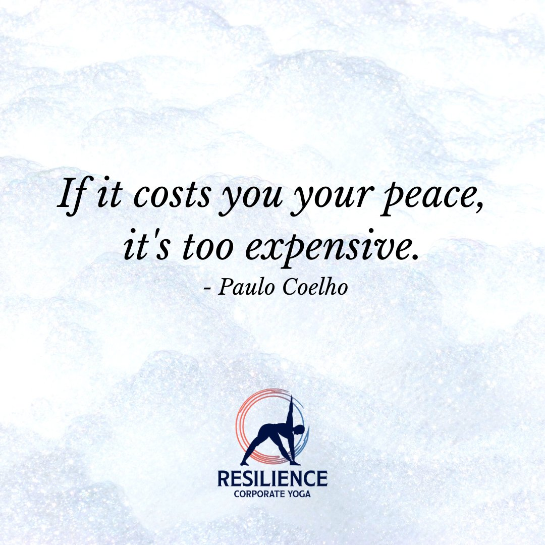 Don't mess with my inner peace ✨  #wisewords #paulocoelho #peaceispriceless #yogalife #resiliencecorporateyoga #inspiration