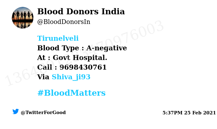 #Tirunelveli Need #Blood Type :  A-negative At : Govt Hospital. Blood Component : Blood Number of Units : 2 Primary Number : 9698430761 Via: @Shiva_ji93 #BloodMatters Powered by Twitter
