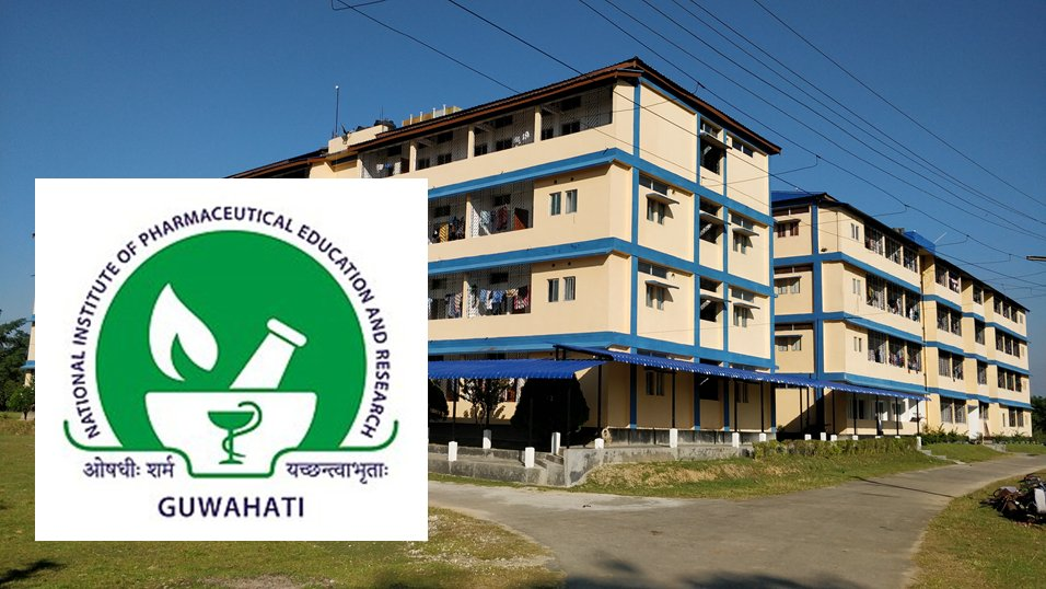Teaching and Non-Teaching Positions 2021 in NIPER Guwahati, India