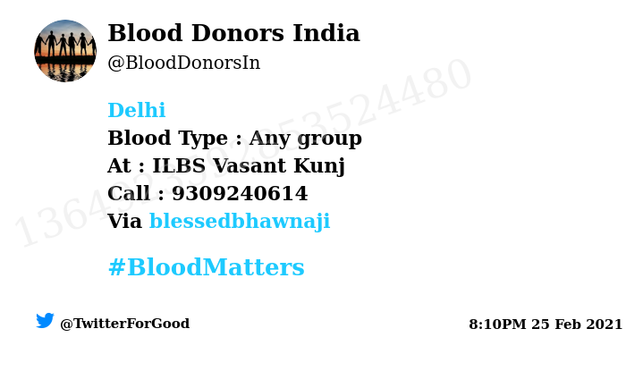 #Delhi Need #Blood Type :  Any group At : ILBS Vasant Kunj Blood Component : Blood Number of Units : 1 Primary Number : 9309240614 Via: @blessedbhawnaji #BloodMatters Powered by Twitter