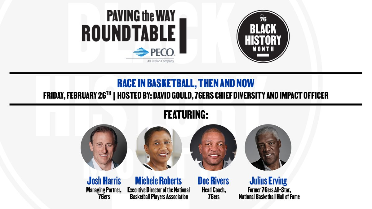 Join us for a conversation about race in basketball.   ft. Josh Harris, Michele Roberts, Doc Rivers, & Julius Erving  🗓️: Friday, Feb. 26 ⏰: 10:00 AM 💻: @sixers YouTube / Facebook