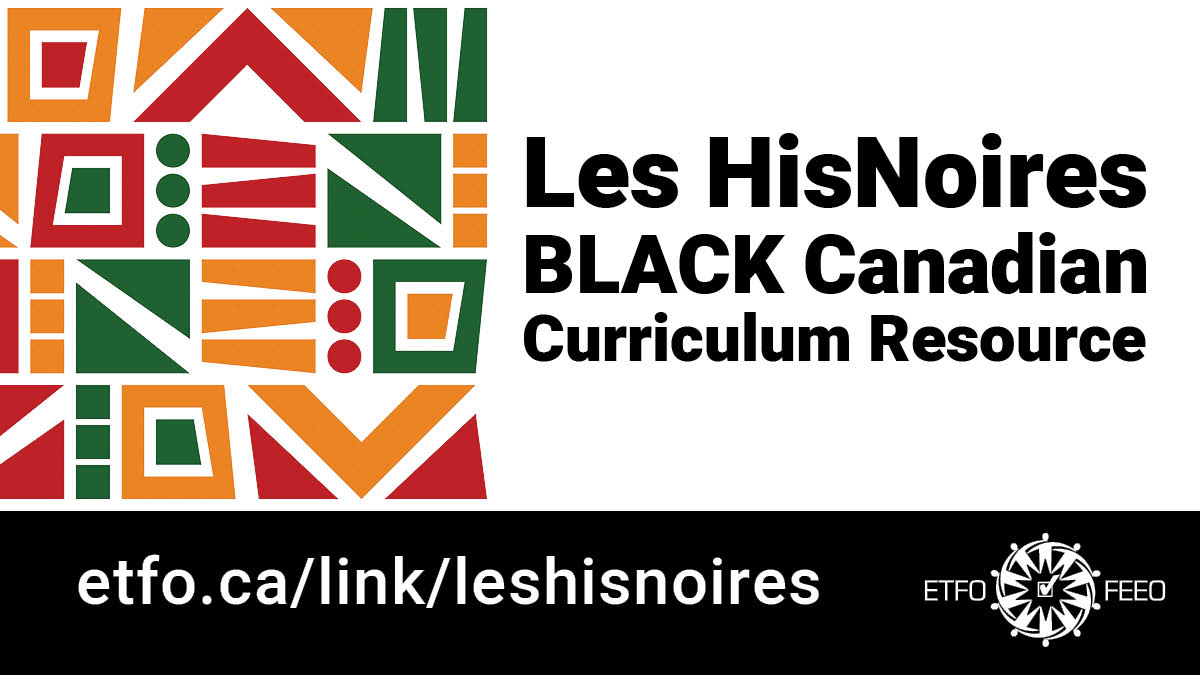 ETFO proudly presents a new Black Canadian Resource  - Les HisNoires Curriculum.    The collection of #onted lessons reimagines the scope of history in Canada to expand our interpretation of Black people within a #French context.  View ➡️  #BlackLivesMatter