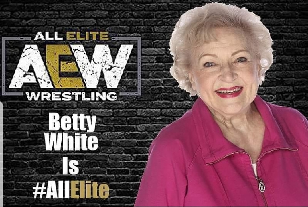 Betty White is All Elite!  What would Betty's finisher be?  #AEW #bettywhite #goldengirls #prowrestling