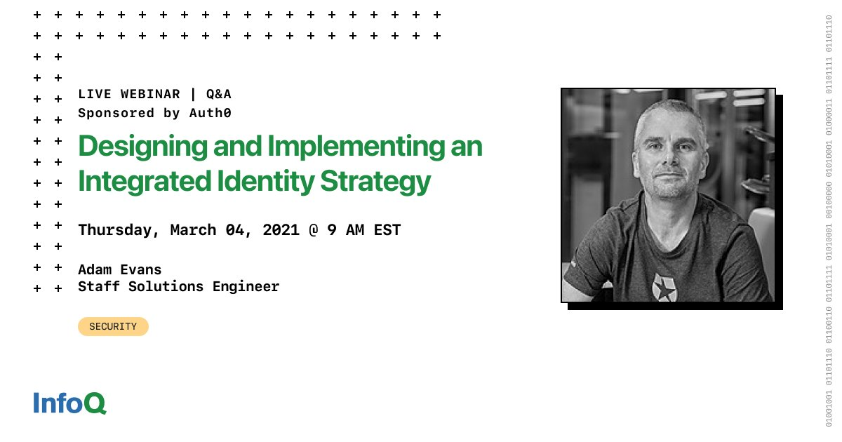 """Formulate and realize an identity strategy that transcends the concept of identity simply as a way past the """"front door"""", into something that works in harmony with applications & services to deliver value. March 4, 2021 - Save your Seat bit.ly/2ZJRb2P @auth0 sponsored"""