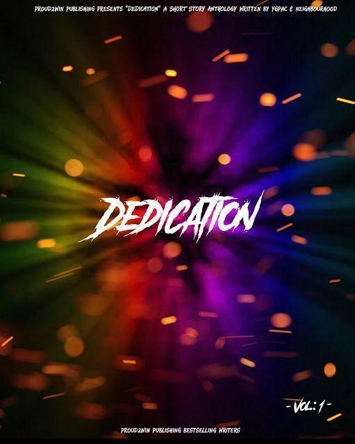 Your 🆕 great read! 📕  DEDICATION 🕯✍🏻  VIEW MORE #FREE here:   #ThursdayThoughts #ThursdayMotivation #thursdaymorning #Entrepreneur #Motivation #proud2win #thursdayvibes #Thursday #newhustler #IndieBooksBeSeen #success #writingcommmunity #iartg