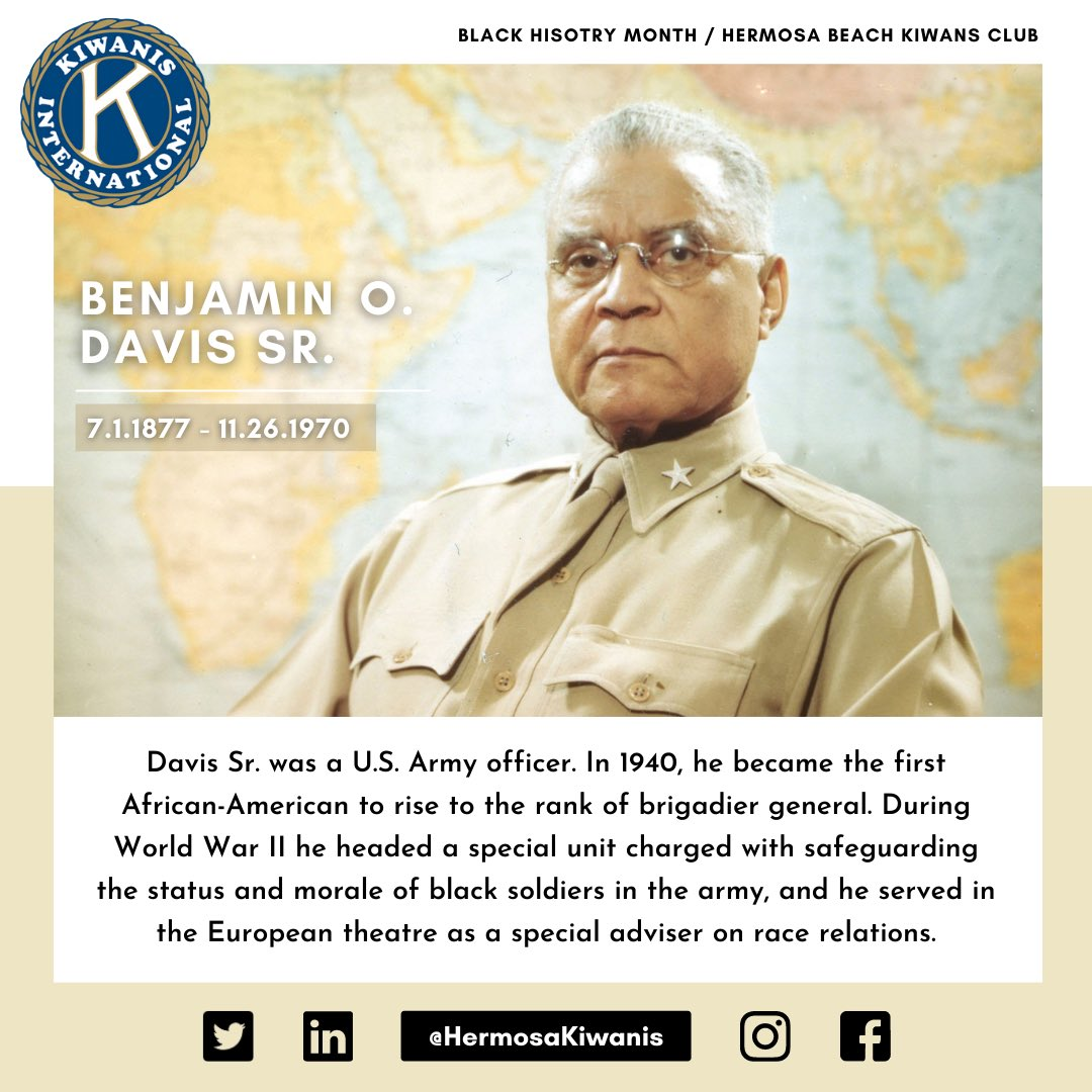 Benjamin O. Davis Sr is our featured individual today for #BlackHistoryMonth 🙏  Davis Sr. became the first Black general in the U.S. Army in 1940 🇺🇸  @HermosaKiwanis pays our respects to those individuals that have served our country 💐  #HermosaKiwanis #BeachCities