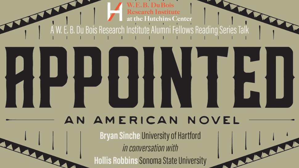 Tommorrow at 1pm: @bcsinche in conversation with with Hollis Robbins about the new edition of 'Appointed' that Sinche co-edited with Eric Gardner. Part of the @DuBoisResFellow alumni reading series.  Register: