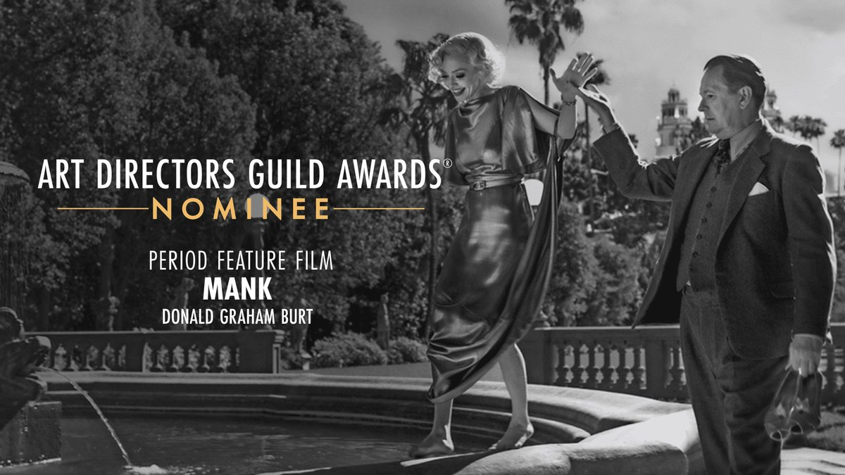 .@MankFilm is nominated for Period Feature Film at the 25th Annual ADG Awards!
