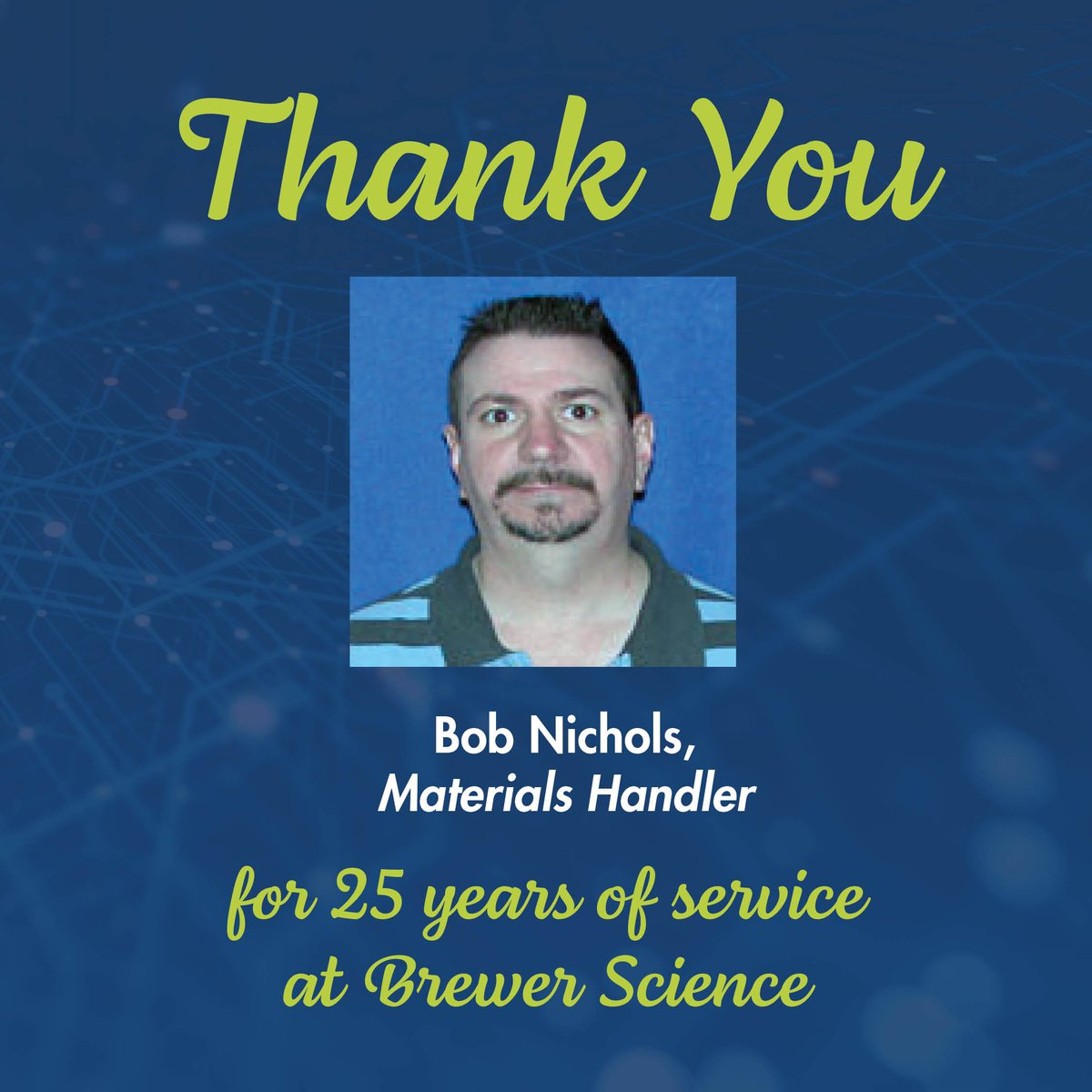 test Twitter Media - Today, we would like to congratulate Bob Nichols for 25 years of service at Brewer Science. Thank you, Bob, for your dedication and hard work. . . . #EmployeeAppreciation #EmployeeAnniversary #WorkAnniversary #dedication #hardwork #appreciation #congratulation https://t.co/uBVwBEKsPY