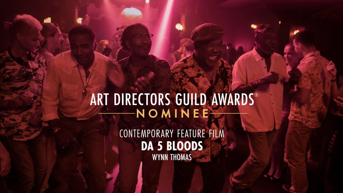 Da 5 Bloods is nominated for Contemporary Feature Film at the 25th Annual ADG Awards!