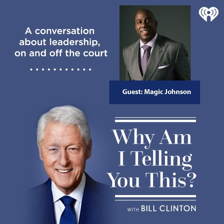 NEW: President @BillClinton sits down with @MagicJohnson to share stories of leadership, inspiration, and determination – and the most memorable game he ever played.   🎧 Listen: