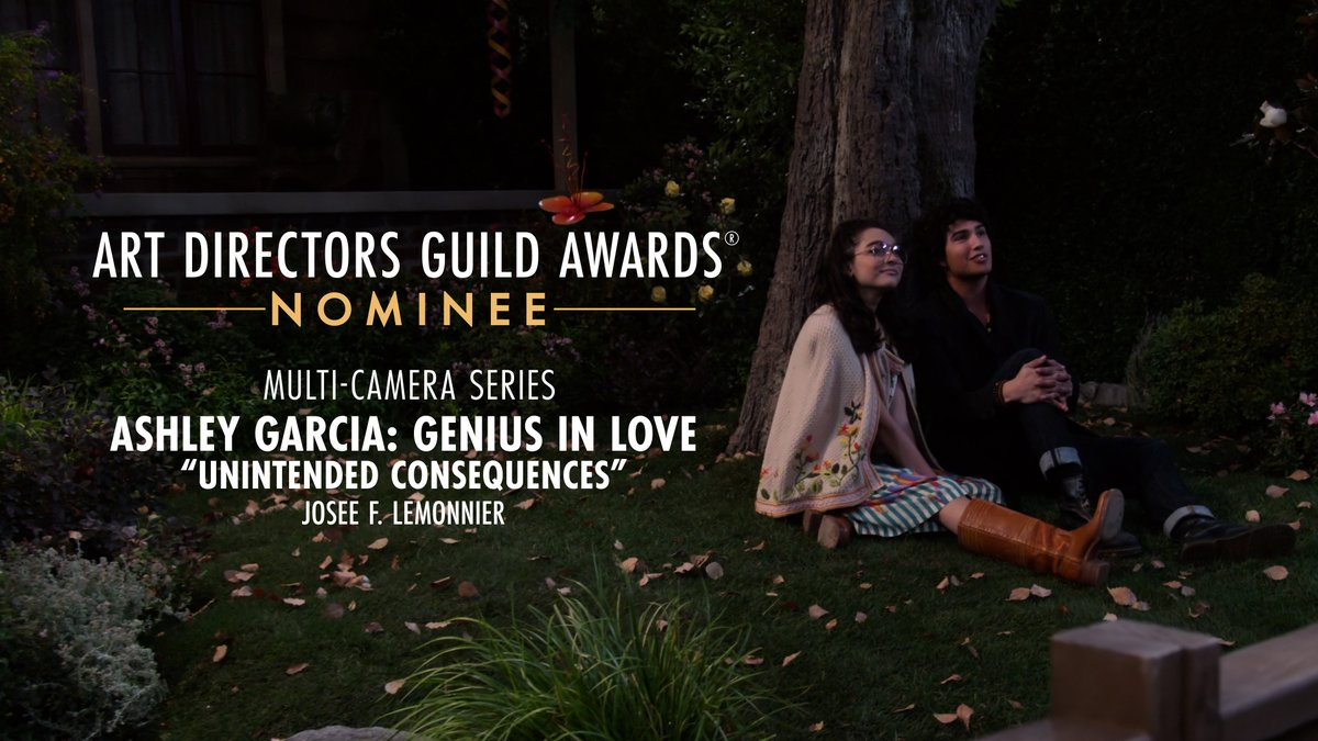 Ashley Garcia: Genius in Love is nominated for Multi-Camera Series at the 25th Annual ADG Awards!