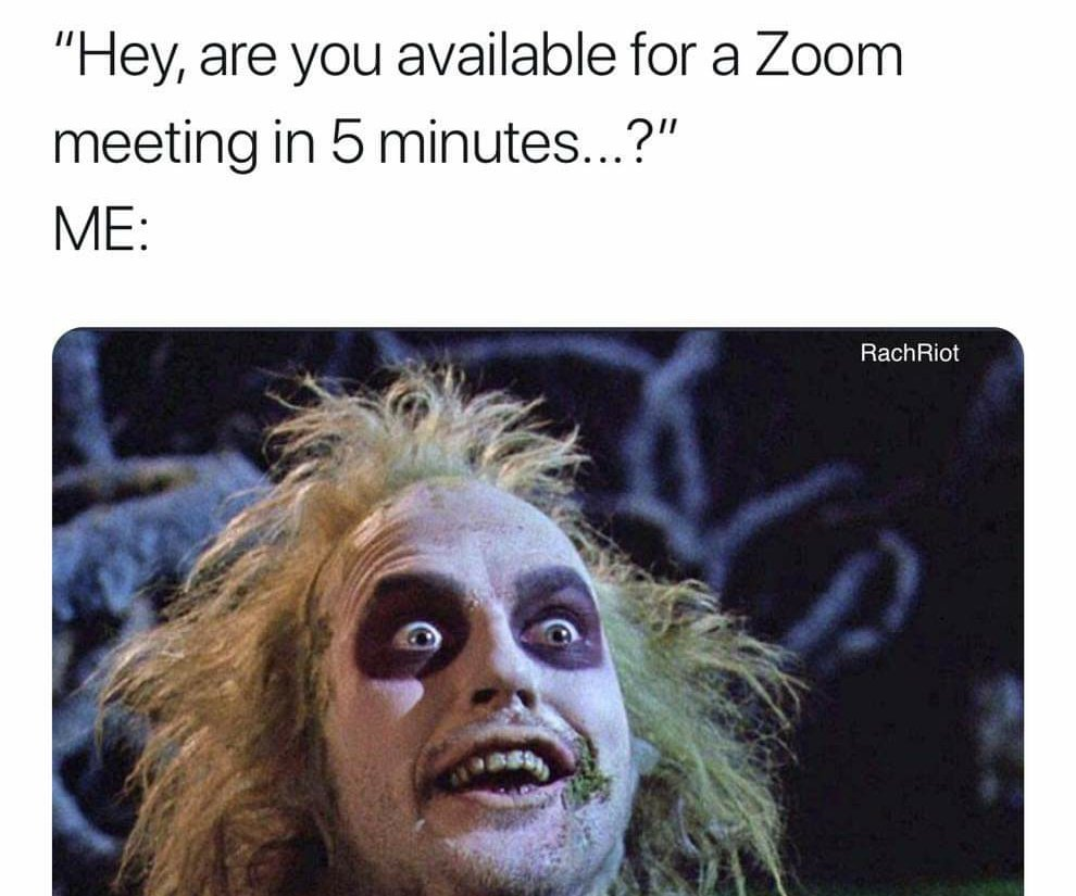 Every damn time. Like and let me know I'm not the only one. #wednesdaythought #zoom
