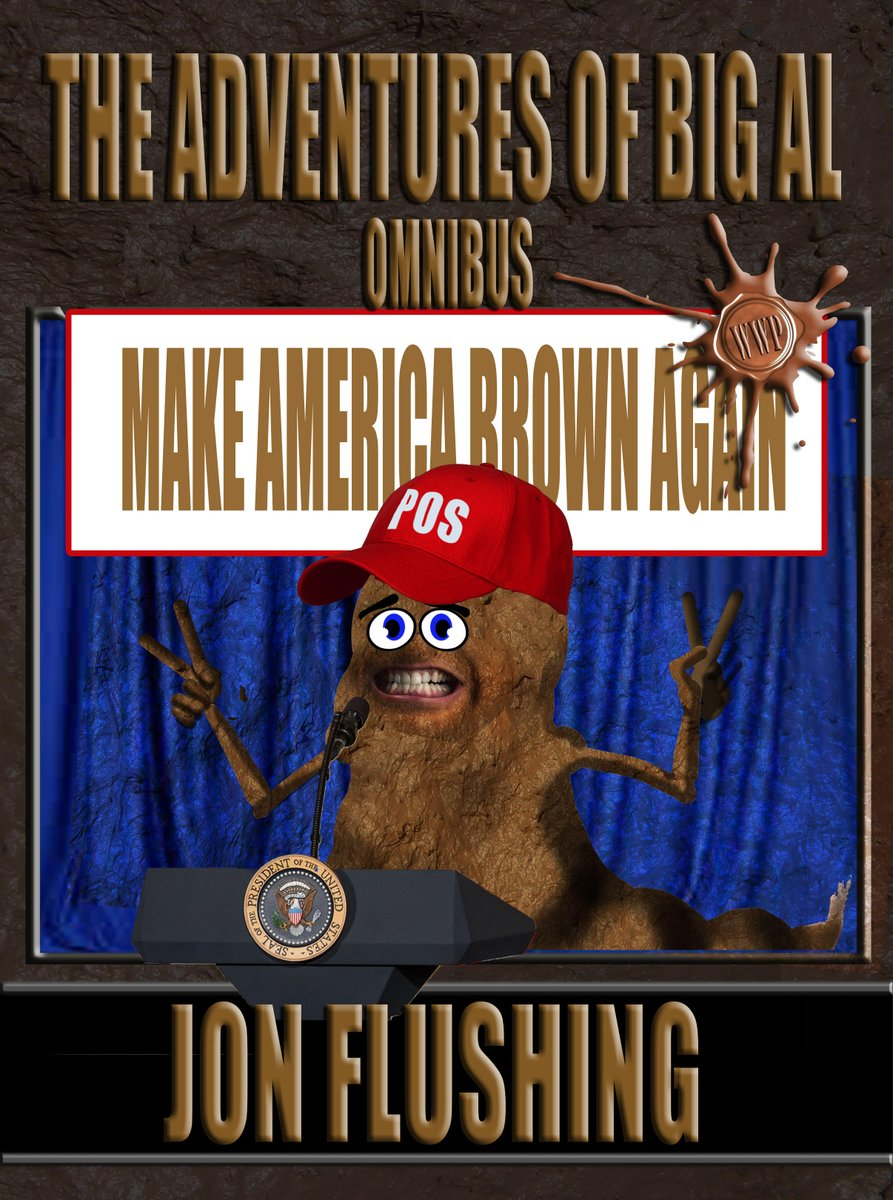 AVAILABLE NOW!!! The Adventures of Big Al Omnibus!!!  All the fantastic forays of the one and only Big Al in one book.  (That's getting your shit together!)  Buy it today on  You're SO going to LOVE IT!!!  #funny #humor #adventure #poop